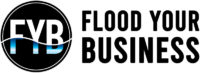 Flood Your Business
